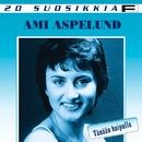 20 Suosikkia / Tänään huipulla/Ami Aspelund