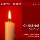 """Gospel fusion Vol. II/Corale Universitaria """"Lorenzo Valla"""""""