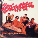 Tales Of The New West/The Beat Farmers