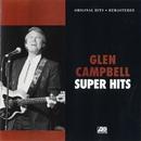 Super Hits/グレン・キャンベル