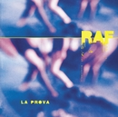 La prova/Raf