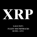 Fuzzy Soundtracks/X Ray Pop