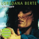Selvaggia/Loredana Bertè