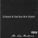 The Saga Continues.../P. Diddy & The Bad Boy Family