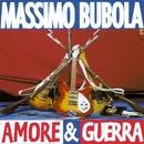 Amore & Guerra/Massimo Bubola