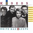 White Man Sleeps/Kronos Quartet