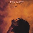 Black Angels/Kronos Quartet