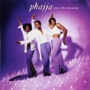 Seize The Moment/Phajja