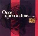Once Upon A Time - Elisa Chan/Elisa Chan