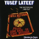 The Doctor Is In And Out/Yusef Lateef