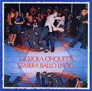 Stasera ballo il liscio/Gigliola Cinquetti