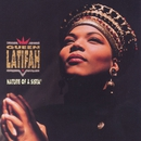 Nature Of A Sista'/Queen Latifah