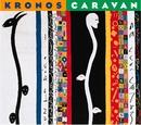 Kronos Caravan/Kronos Quartet