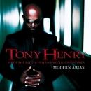Modern Arias/Tony Henry