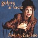 Golpes al Vacío/Fabiana Cantilo