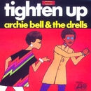 Tighten Up/Archie Bell and The Drells