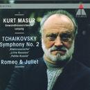 Tchaikovsky : Symphony No.2, 'Little Russian' & Romeo and Juliet/Kurt Masur