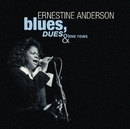 Blues, Dues And Love News/Ernestine Anderson