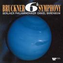 Bruckner : Symphony No.6  -  Elatus/Daniel Barenboim & Berlin Philharmonic Orchestra