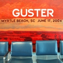 Live in Myrtle Beach, SC - 6/17/04/Guster