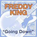 Going Down/Freddie King