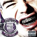 The People's Champ (Explicit Screwed and Chopped)/Paul Wall