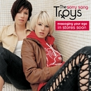 Sorry Song (Internet Single)/The Troys