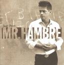 Mr. Hambre/Juan Perro