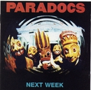Next Week/Paradocs
