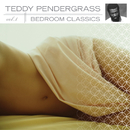 Bedroom Classics, Vol. 1/Teddy Pendergrass