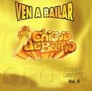 Ven a bailar Vol. II/Chicos de Barrio