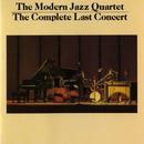 The Complete Last Concert/The Modern Jazz Quartet