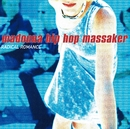 Radical Romance/Madonna Hip Hop Massaker