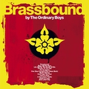 Brassbound - UK Standard version/The Ordinary Boys
