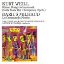 Kurt Weill: Kleine Dreigroschenmusik/ Milhaud, Darius: La Création du Monde/Arthur Weisberg/Contemporary Chamber Ensemble