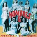 Historia Del Bikini/Hombres G