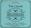 Melodrama/The Crash