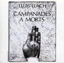 Campanades A Mort/Lluis Llach
