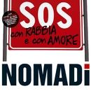 SOS Con Rabbia E Con Amore/Nomadi