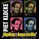 Hiphop Für Angestellte/Piet Klocke
