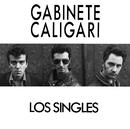 Los singles/Gabinete Caligari