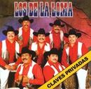 Claves Privadas/Los de la Loma