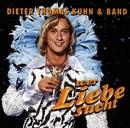 Wer Liebe sucht/Dieter Thomas Kuhn & Band