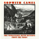 The Miraculous Hump Returns From The Moon/Sopwith Camel