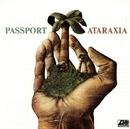 Ataraxia/Passport