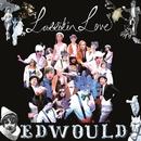 Edwould (CD single)/Larrikin Love