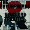 News And Tributes (Standard CD)/The Futureheads