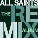 The Remix Album/All Saints