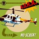 No Slack/N.O.H.A.