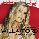 Santa Baby (Gimme Gimme Gimme) (Online Music)/Willa Ford